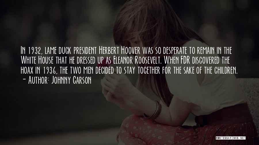 White Duck Quotes By Johnny Carson