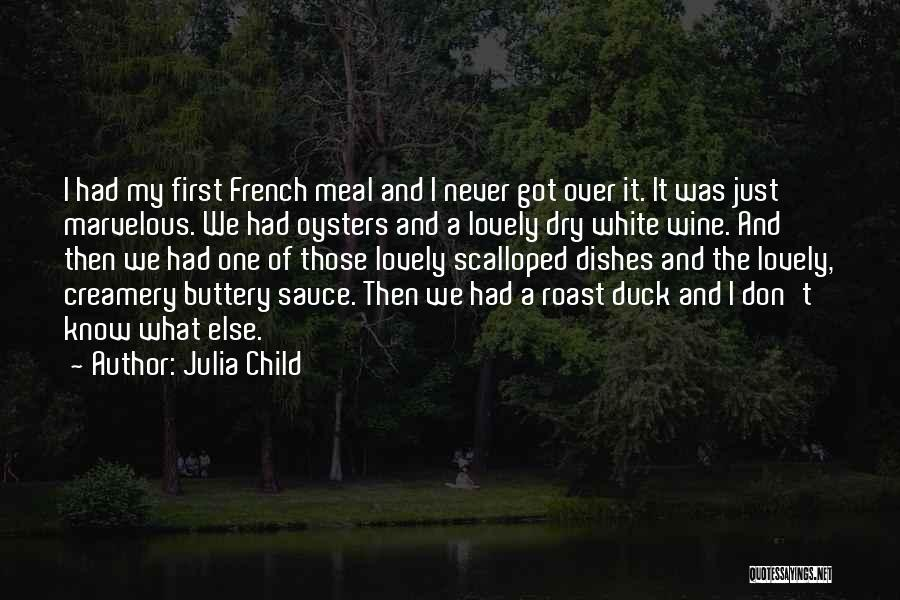 White Duck Quotes By Julia Child