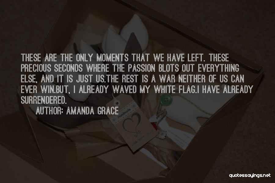 White Flag Quotes By Amanda Grace