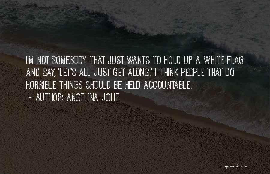 White Flag Quotes By Angelina Jolie