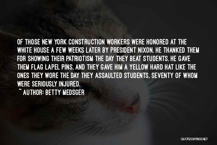 White Flag Quotes By Betty Medsger