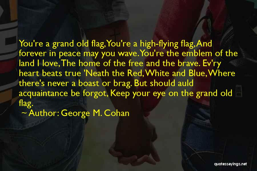White Flag Quotes By George M. Cohan