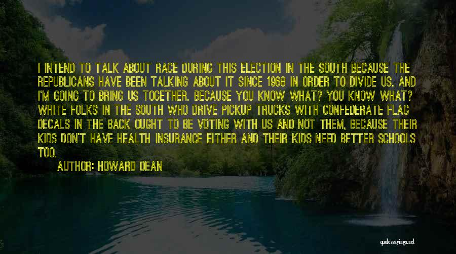 White Flag Quotes By Howard Dean