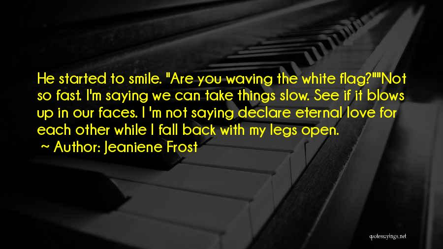 White Flag Quotes By Jeaniene Frost
