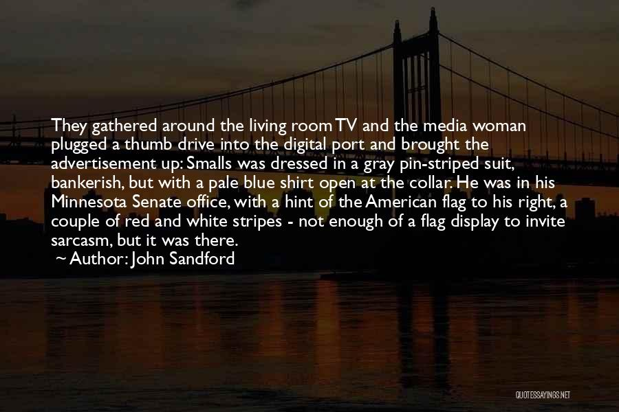 White Flag Quotes By John Sandford