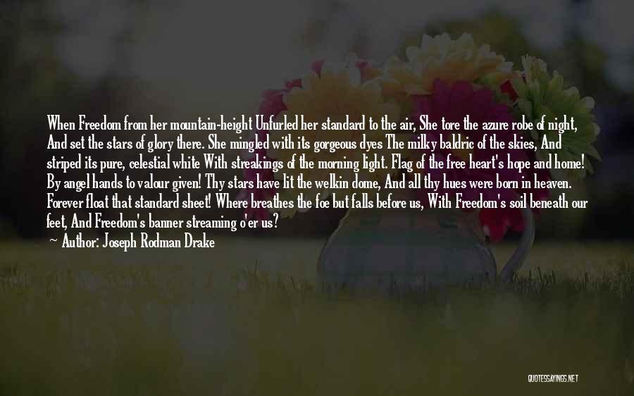 White Flag Quotes By Joseph Rodman Drake