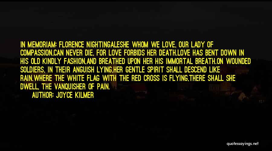 White Flag Quotes By Joyce Kilmer
