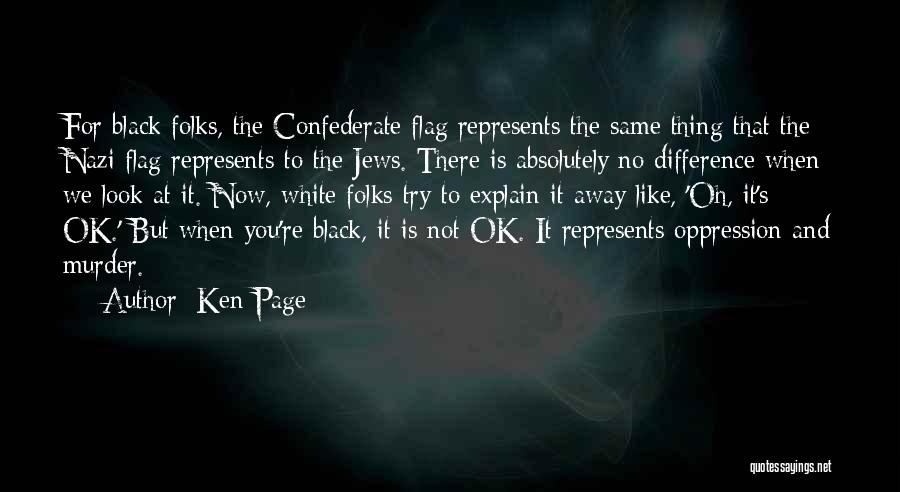 White Flag Quotes By Ken Page