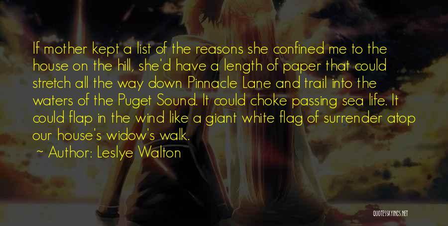 White Flag Quotes By Leslye Walton