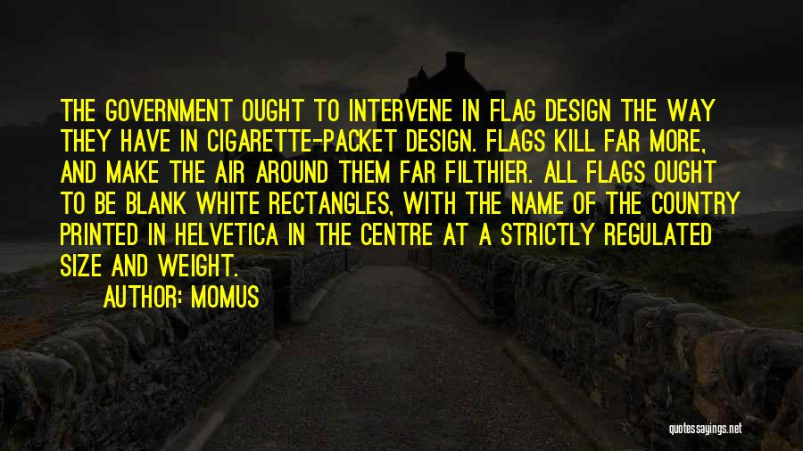 White Flag Quotes By Momus