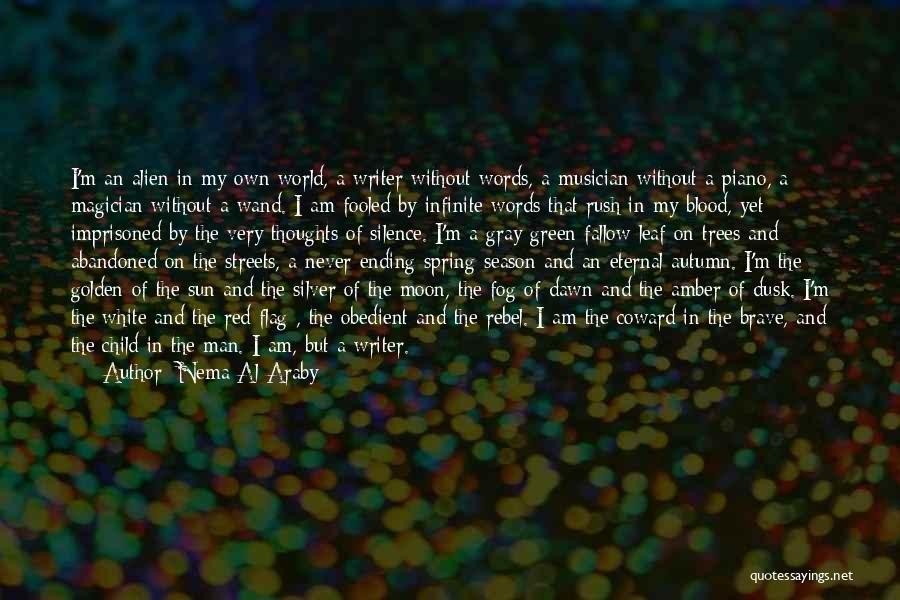 White Flag Quotes By Nema Al-Araby