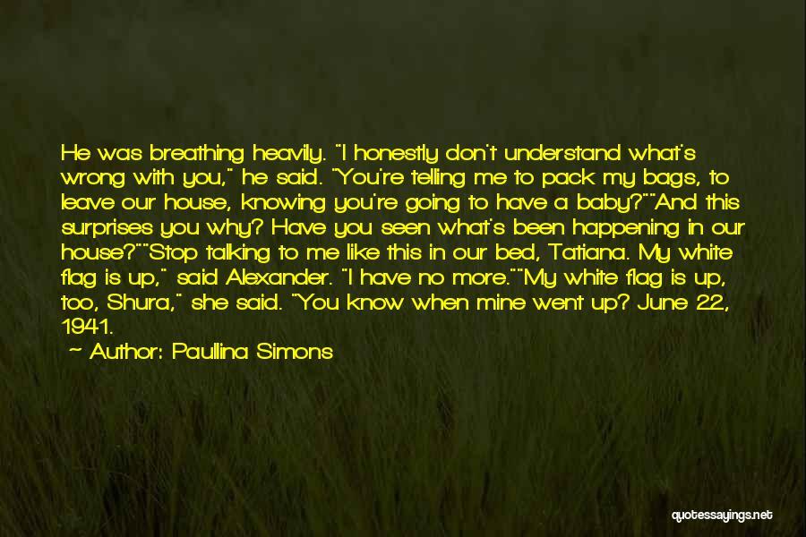 White Flag Quotes By Paullina Simons