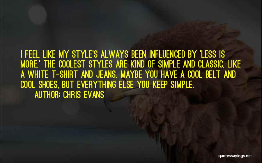 White Jeans Quotes By Chris Evans