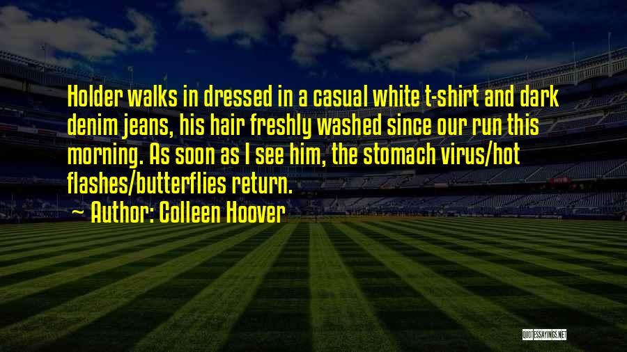 White Jeans Quotes By Colleen Hoover
