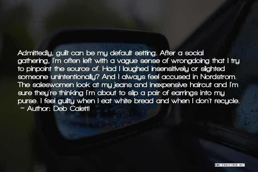 White Jeans Quotes By Deb Caletti