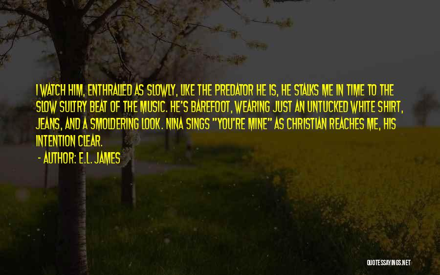 White Jeans Quotes By E.L. James