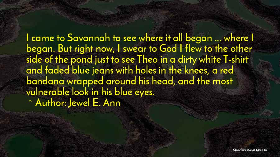 White Jeans Quotes By Jewel E. Ann
