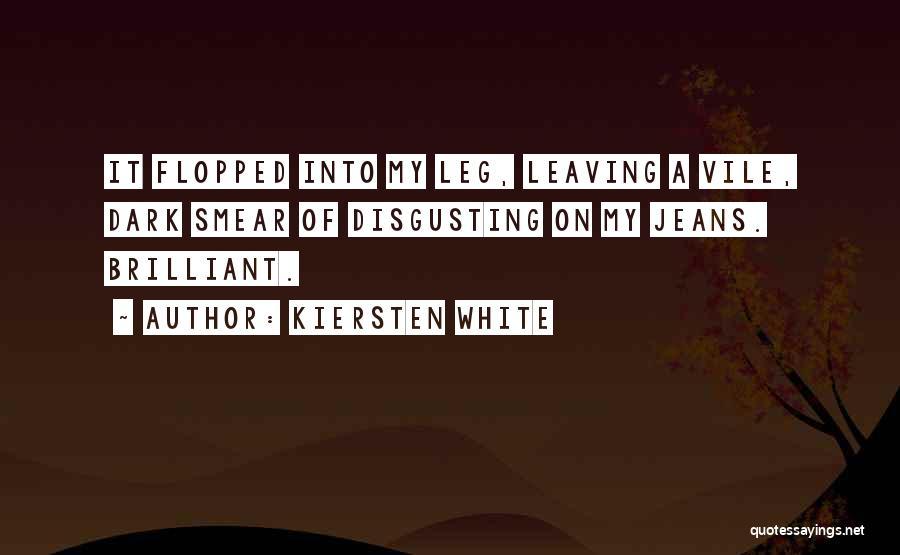 White Jeans Quotes By Kiersten White