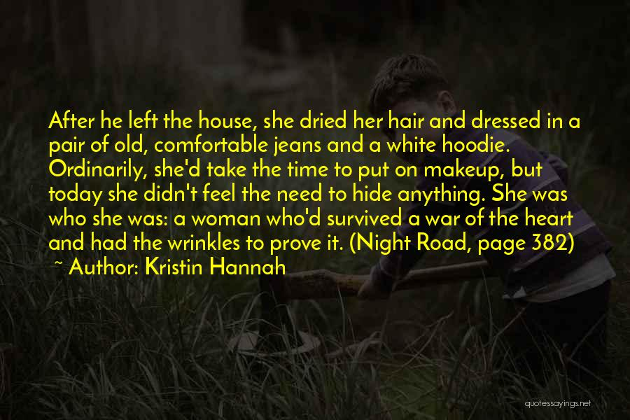 White Jeans Quotes By Kristin Hannah