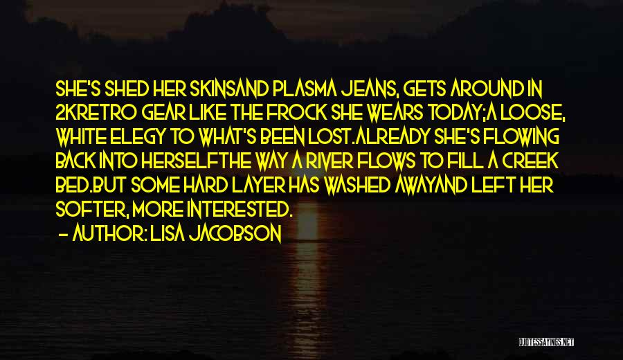 White Jeans Quotes By Lisa Jacobson