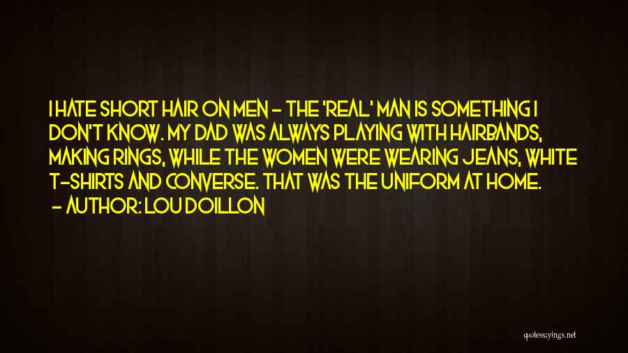 White Jeans Quotes By Lou Doillon
