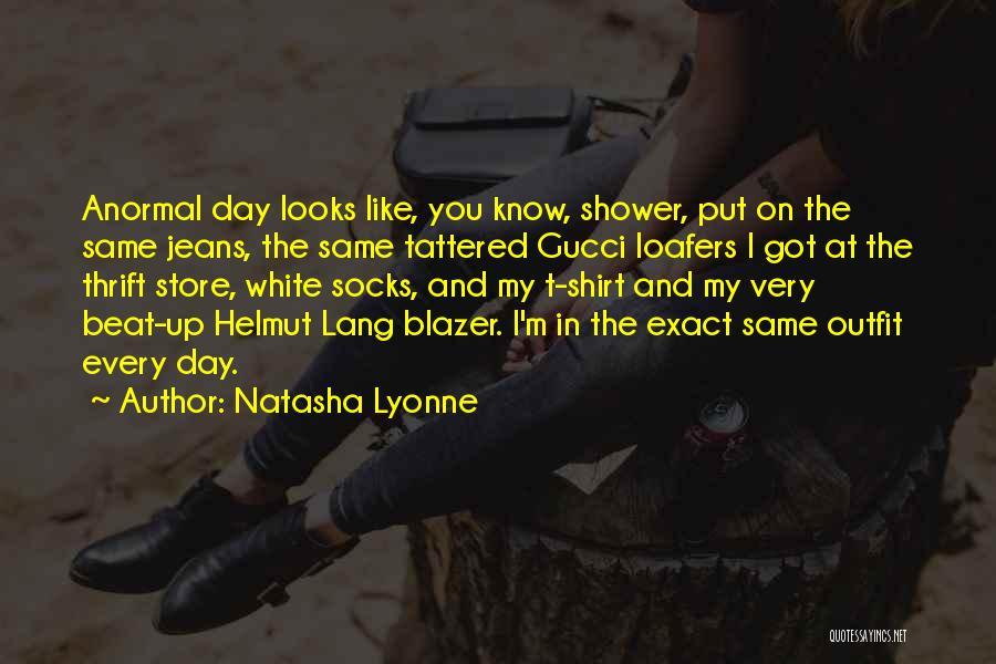 White Jeans Quotes By Natasha Lyonne