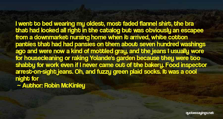 White Jeans Quotes By Robin McKinley