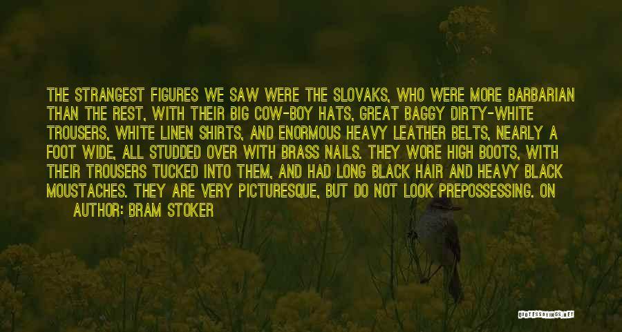 White Linen Quotes By Bram Stoker