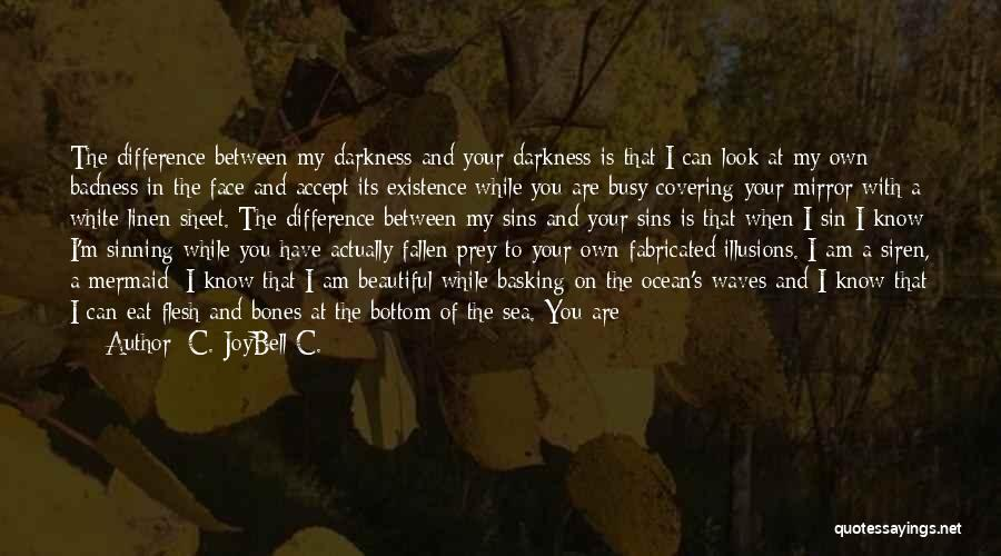White Linen Quotes By C. JoyBell C.