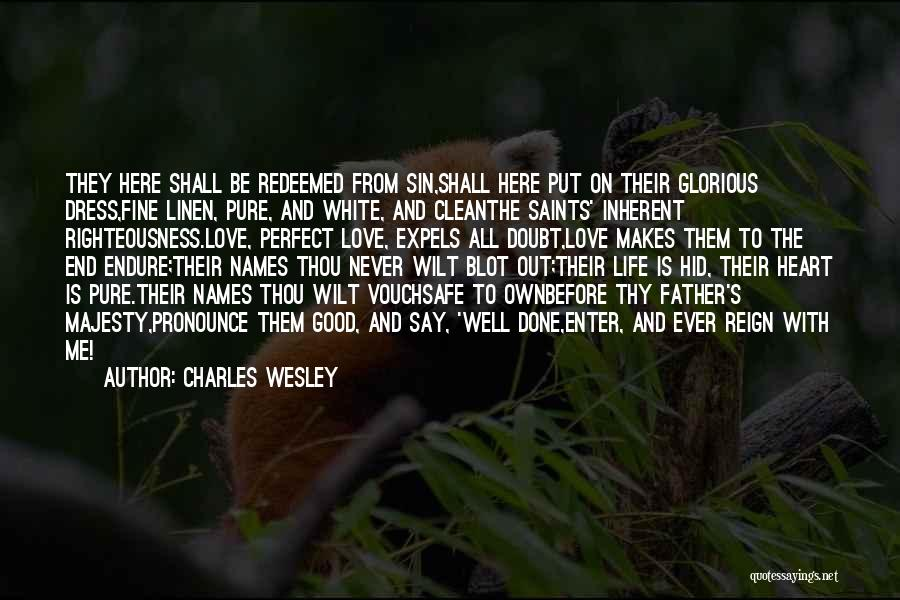White Linen Quotes By Charles Wesley