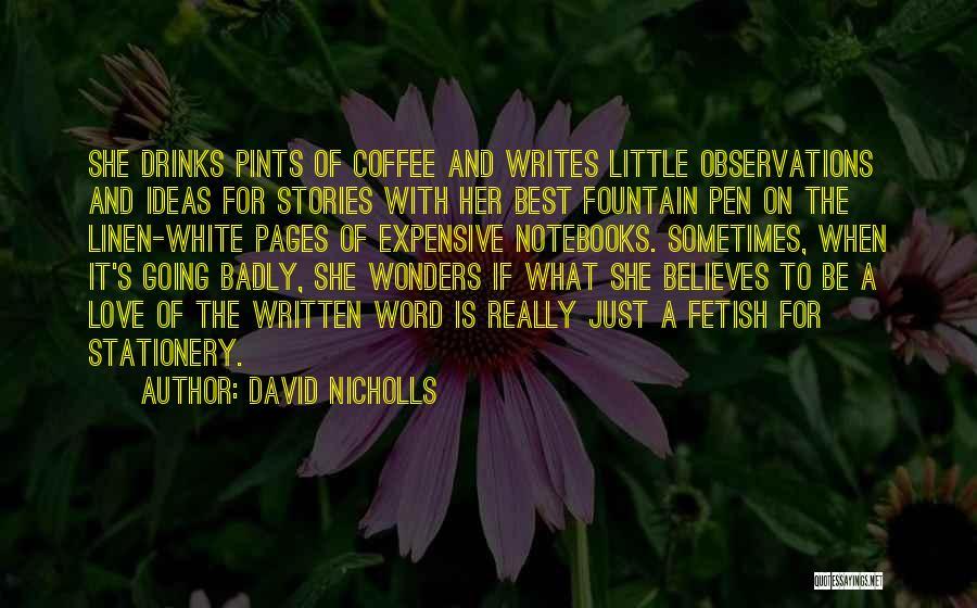 White Linen Quotes By David Nicholls