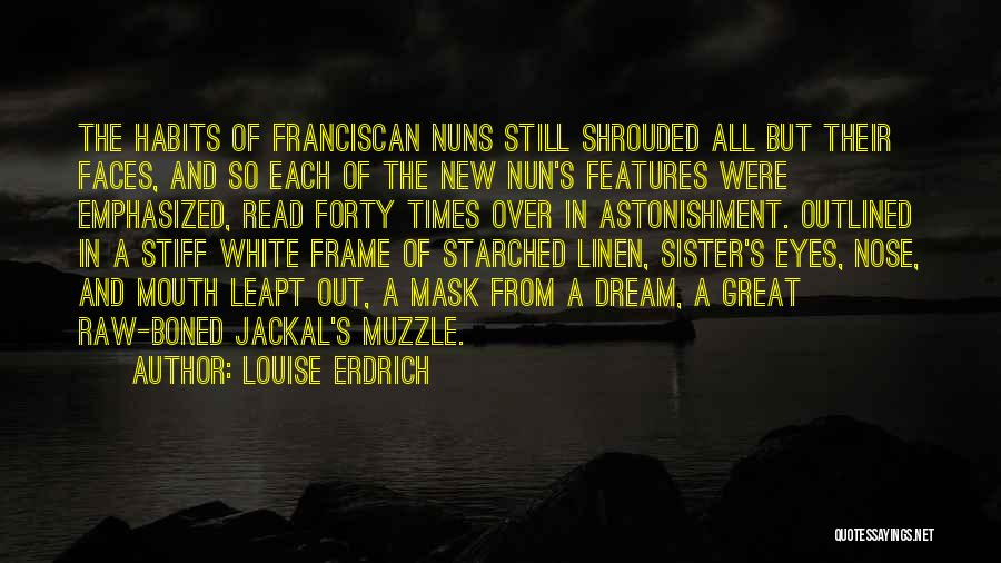 White Linen Quotes By Louise Erdrich