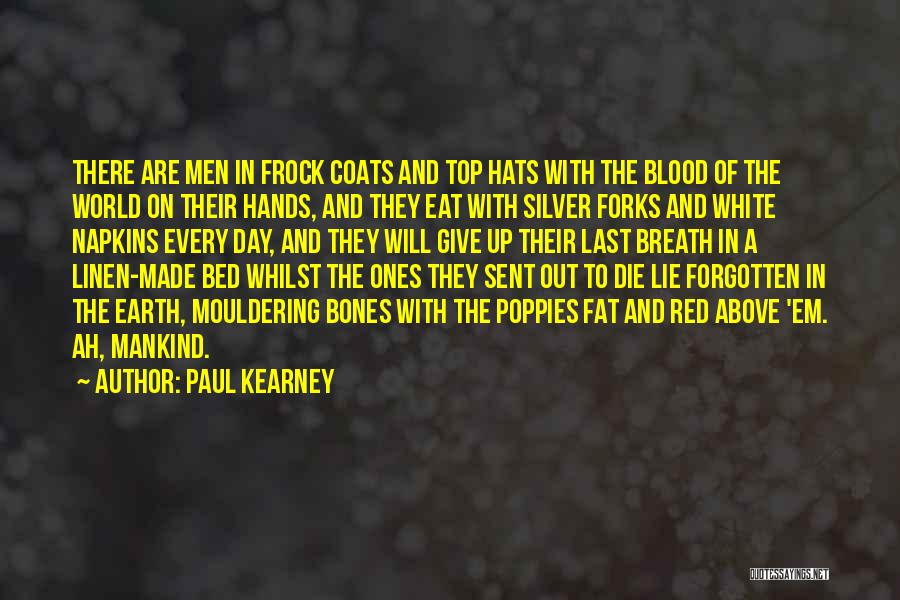 White Linen Quotes By Paul Kearney