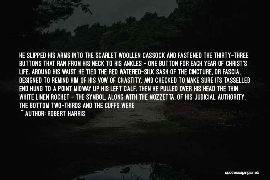 White Linen Quotes By Robert Harris