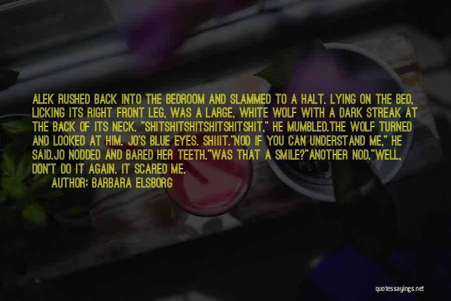 White Wolf Quotes By Barbara Elsborg