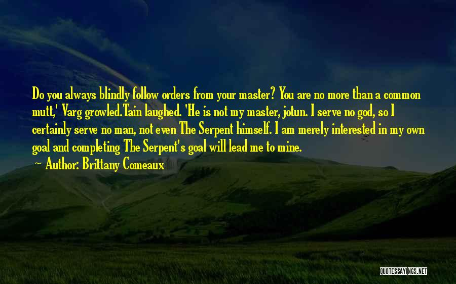 White Wolf Quotes By Brittany Comeaux