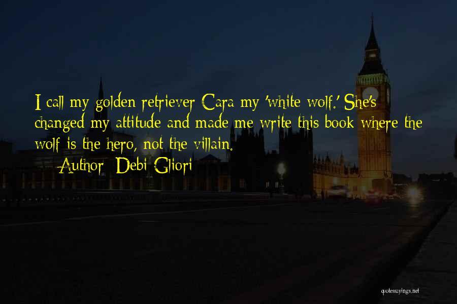 White Wolf Quotes By Debi Gliori