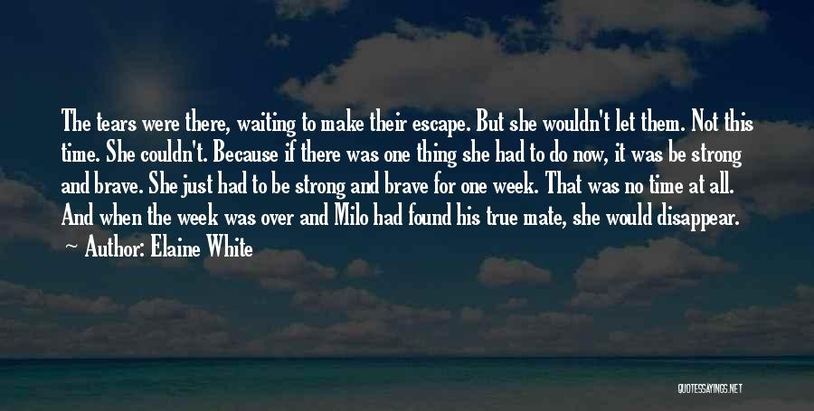 White Wolf Quotes By Elaine White