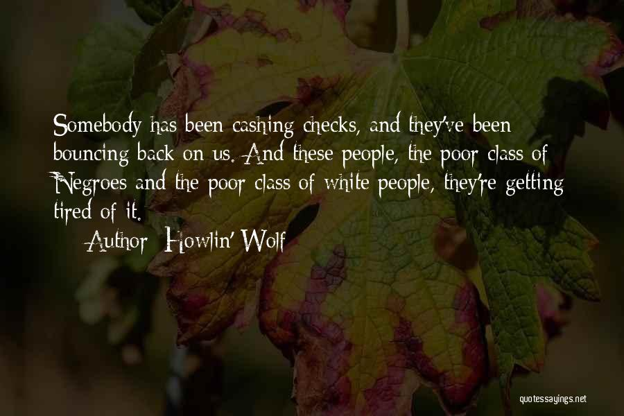 White Wolf Quotes By Howlin' Wolf
