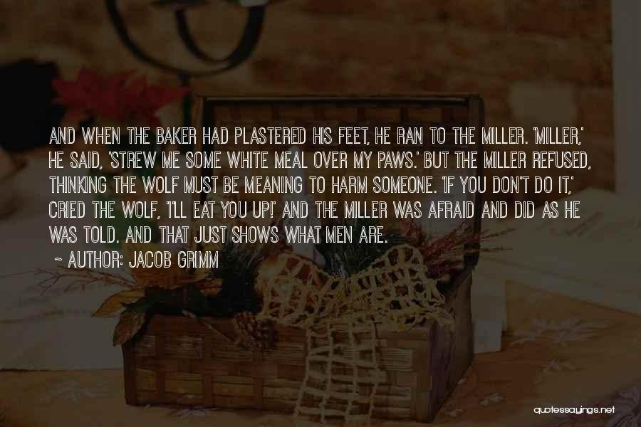White Wolf Quotes By Jacob Grimm