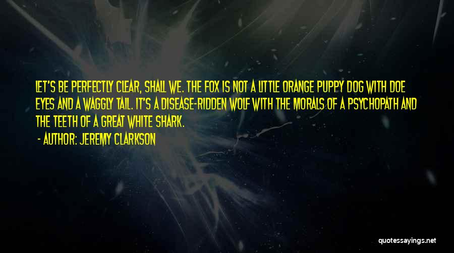 White Wolf Quotes By Jeremy Clarkson
