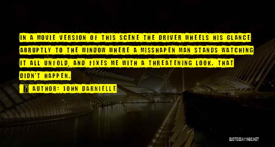 White Wolf Quotes By John Darnielle