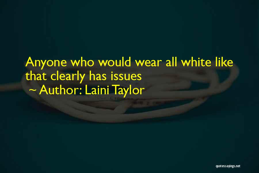 White Wolf Quotes By Laini Taylor