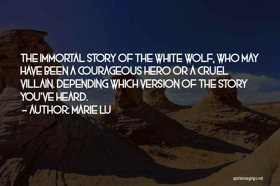 White Wolf Quotes By Marie Lu