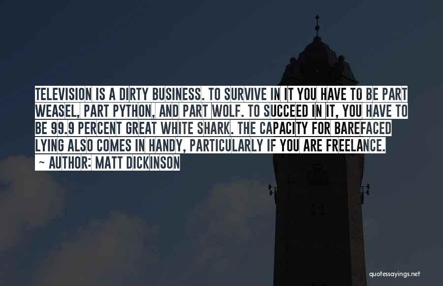 White Wolf Quotes By Matt Dickinson
