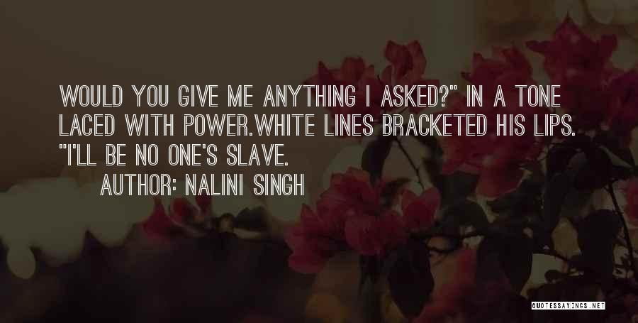 White Wolf Quotes By Nalini Singh
