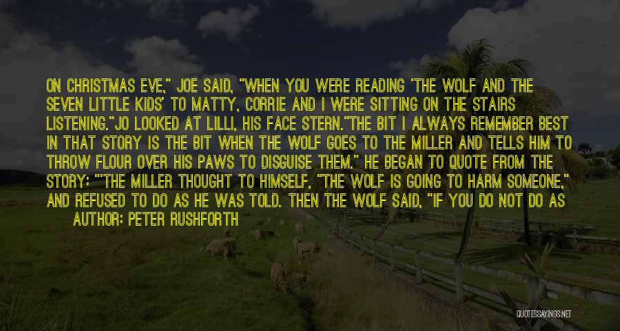 White Wolf Quotes By Peter Rushforth