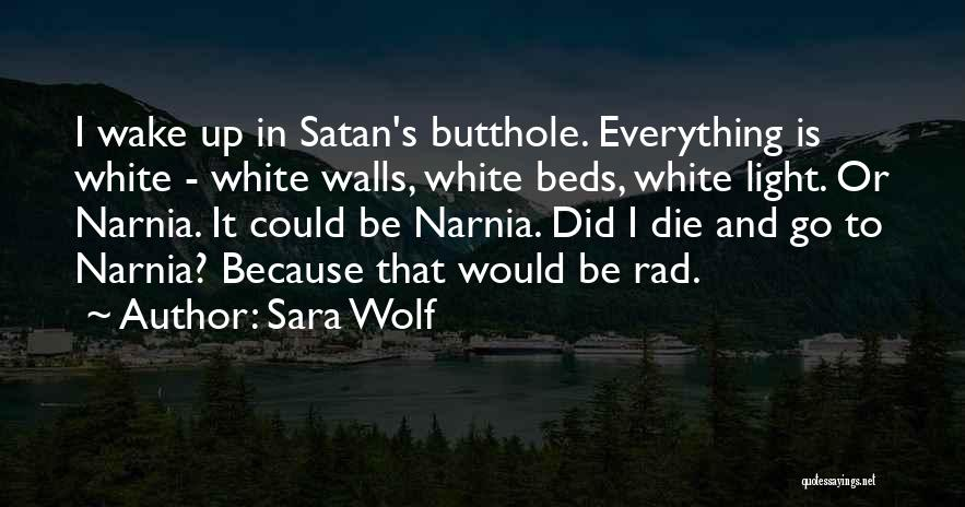 White Wolf Quotes By Sara Wolf