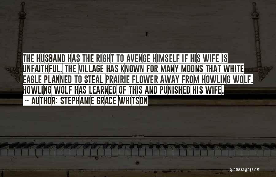 White Wolf Quotes By Stephanie Grace Whitson