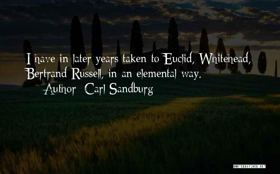 Whitehead Quotes By Carl Sandburg